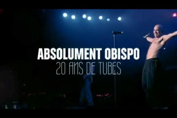 &quot;ABSOLUMENT @ObispoPascal 20 ans de tubes&quot; 25 Mai sur W9 et aux Francofolies de la Rochelle 